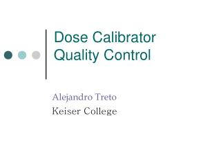 Dose Calibrator Quality Control