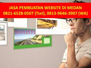 0821-6528-0507 (TSel), Jasa pembuatan website di medan