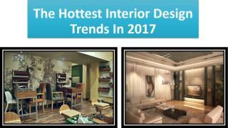 The Hottest Interior Design Trends In 2017