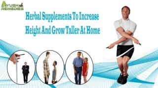 Herbal Supplements To Increase Height And Grow Taller At Home