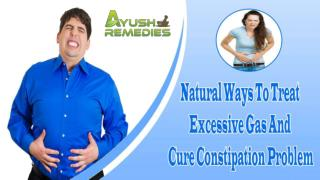 Natural Ways To Treat Excessive Gas And Cure Constipation Problem