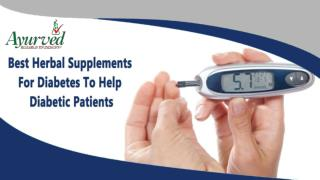 Best Herbal Supplements For Diabetes To Help Diabetic Patients