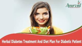 Herbal Diabetes Treatment And Diet Plan For Diabetic Patient