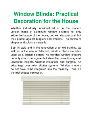 Window Blinds: Practical Decoration for the House