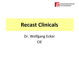 Recast Clinicals