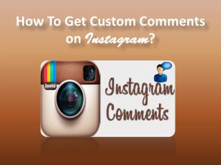 Buy Custom IG Comments – Get Instant Fame