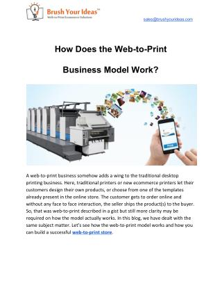 How Does the Web-to-Print Business Model Work?
