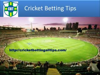 CBTF- Cricketbettingalltips.com- Cricket match predictions- Cricket betting tips