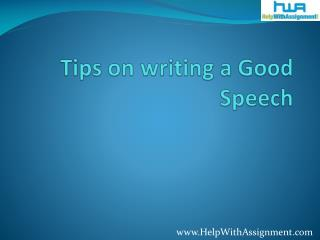Tips on writing a good speech