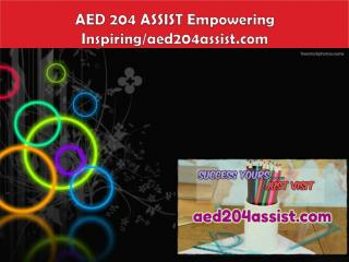 AED 204 ASSIST Empowering Inspiring/aed204assist.com