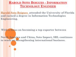 Harold Soto Boigues - Information Technology Engineer