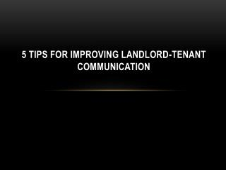 5 Tips for Improving Landlord-Tenant Communication