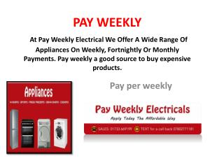 Amazing Christmas Deals on wide range of pay weekly appliances and more..