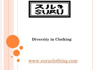 Diversity in Clothing - suruclothing.com