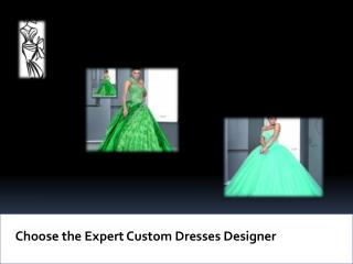 Get Darius Cordell's Custom Dresses Design