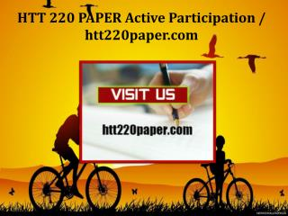 HTT 220 PAPER Active Participation/htt220paper.com