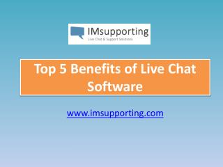 Top 5 Benefits of Live Chat Software