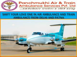 Shift Your Love One in Air Ambulance and Train Ambulance from Delhi and Patna