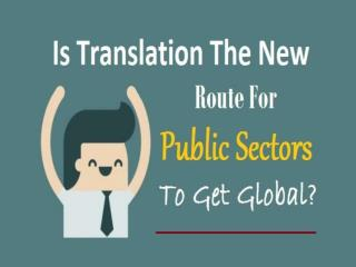 Is Translation The New Route For Public Sectors To Get Global?