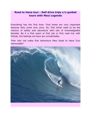Road to Hana tour - Self drive trips v/s guided tours with Maui Legends