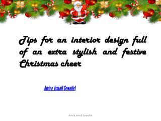 Amira  Ismail Gewaifel Tips for an interior design  Christmas cheer