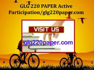 GLG 220 PAPER Active Participation/glg220paper.com