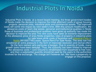 Industrial Plots In Noida 9910007749 for sale/Lease/Rent in