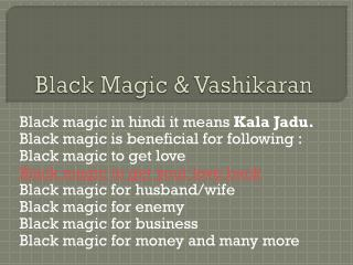 Black Magic & Vashikaran - Love Guru India