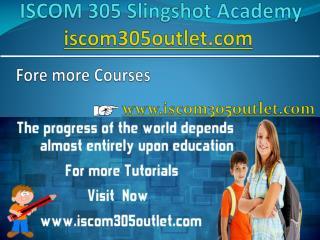 ISCOM 305 Slingshot Academy / iscom305outlet.com