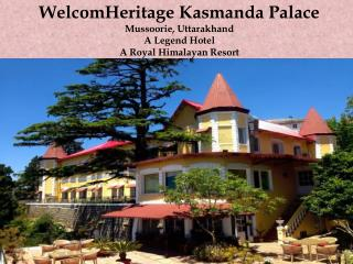 WelcomHeritage Kasmanda Palace