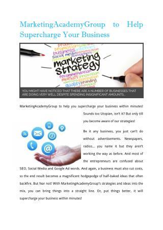 MarketingAcademyGroup To Help Supercharge Your Business