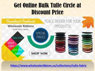 Bulk Tulle Circle at Discount Price | Wholesale Ribbons US