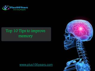 Top 10 tips to improve your memory