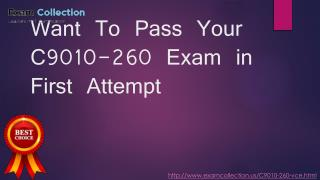 Examcollection C9010-260 Practice Exam