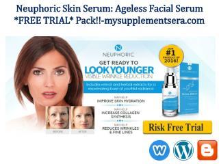 Neuphoric Skin Free Trial @ http://www.mysupplementsera.com/neuphoric-skin-serum/