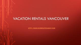 Vacation Rentals Vancouver
