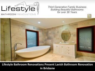 Lifestyle Bathroom Renovations Present Lavish Bathroom Renovation in Brisbane