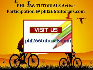 PHL 266 TUTORIALS Active Participation / phl266tutorials.com