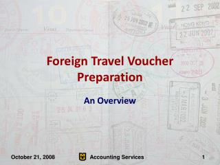 Foreign Travel Voucher Preparation