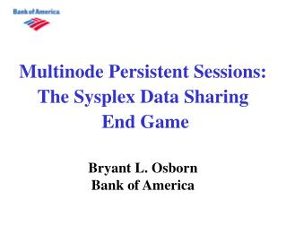 Multinode Persistent Sessions: The Sysplex Data Sharing  End Game