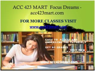 ACC 423 MART  Focus Dreams-acc423mart.com