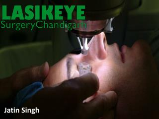 Lasik Eye Surgery in Chandigarh