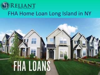 FHA Home Loan Long Island in NY