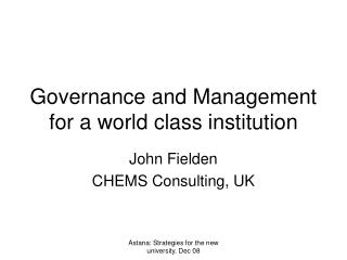 Governance and Management for a world class institution