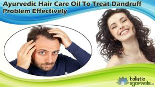 Ayurvedic Hair Care Oil To Prevent Dandruff Problem Effectively