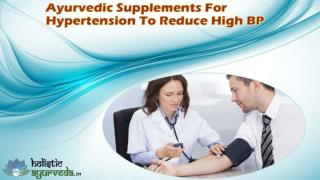Ayurvedic Supplements For Hypertension To Reduce High BP