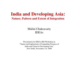India and Developing Asia:  Nature, Pattern and Extent of Integration