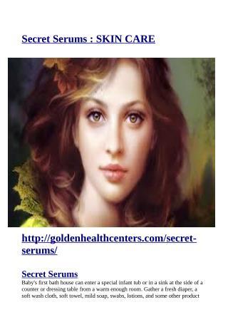 http://goldenhealthcenters.com/secret-serums/