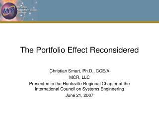 The Portfolio Effect Reconsidered
