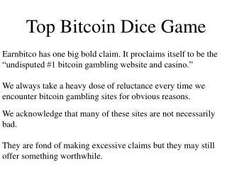 Top Bitcoin Dice Game